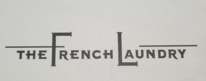 5b4cca286 French Laundry Reservations  Tips and Advice on Getting a ...