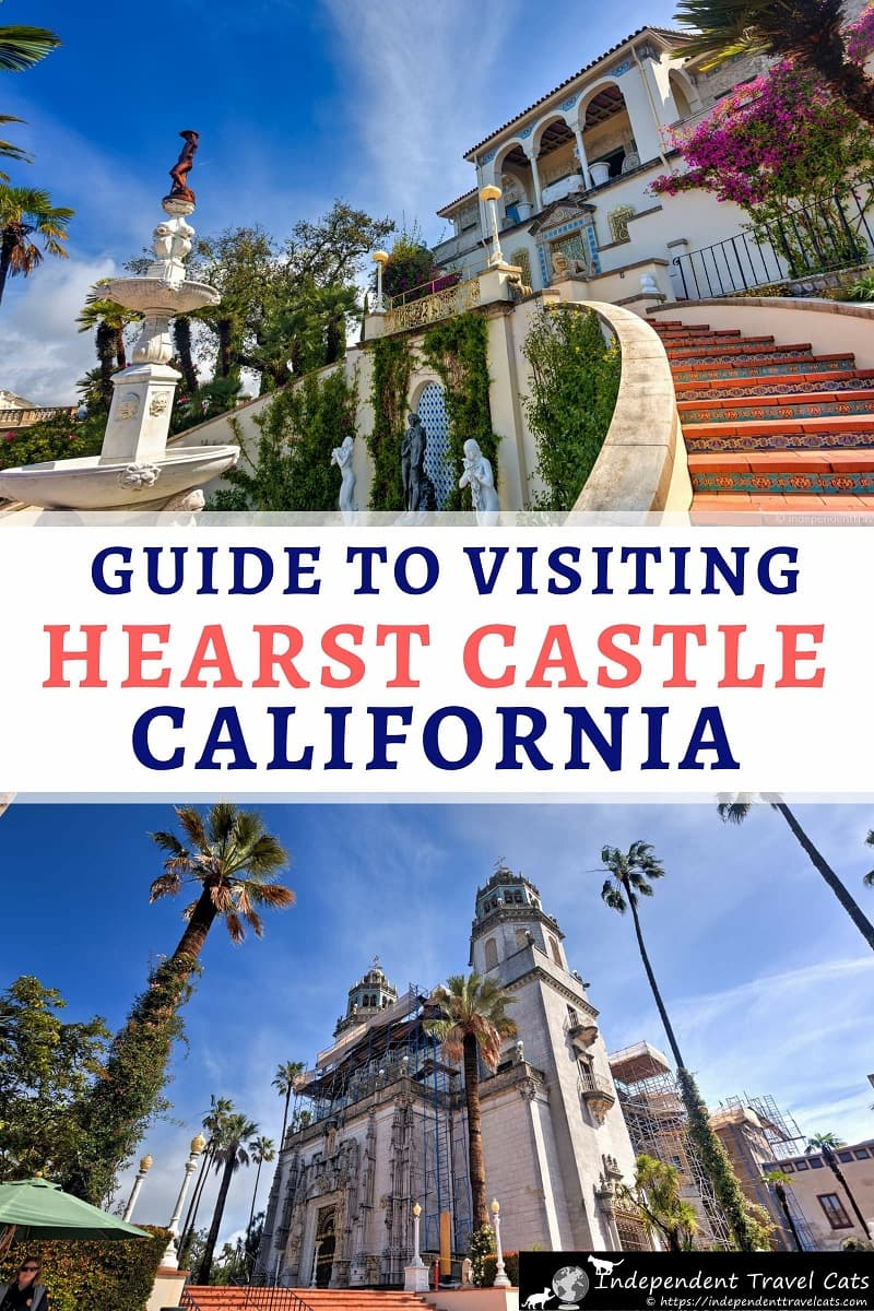 A comprehensive guide and tips for visiting Hearst Castle, a hilltop mansion built by newspaper magnate William Randolph Hearst & architect Julia Morgan along the beautiful Central Coast of California in the tiny town of San Simeon. Once only open to the rich and famous, we'll tell you everything you need to know about how to visit Hearst Castle, tips for making the most of your visit, and things to do nearby. #HearstCastle #SanSimeon #California #castle #travel #Cambria #PacificCoastHighway