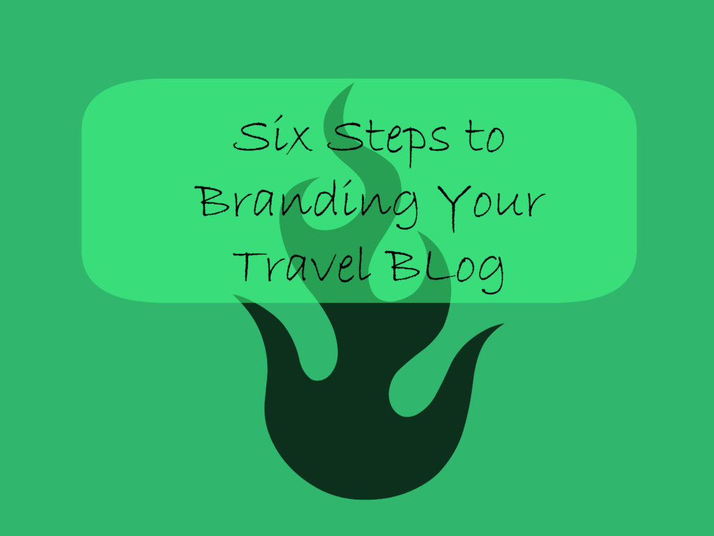 branding a travel blog how to brand a blog travel blogging