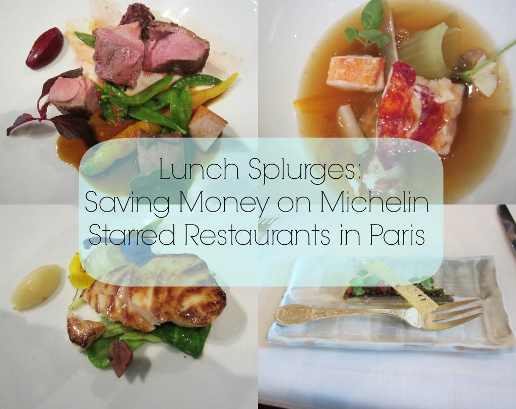 Paris fine dining Lunch in Paris Best value Michelin restaurants in Paris