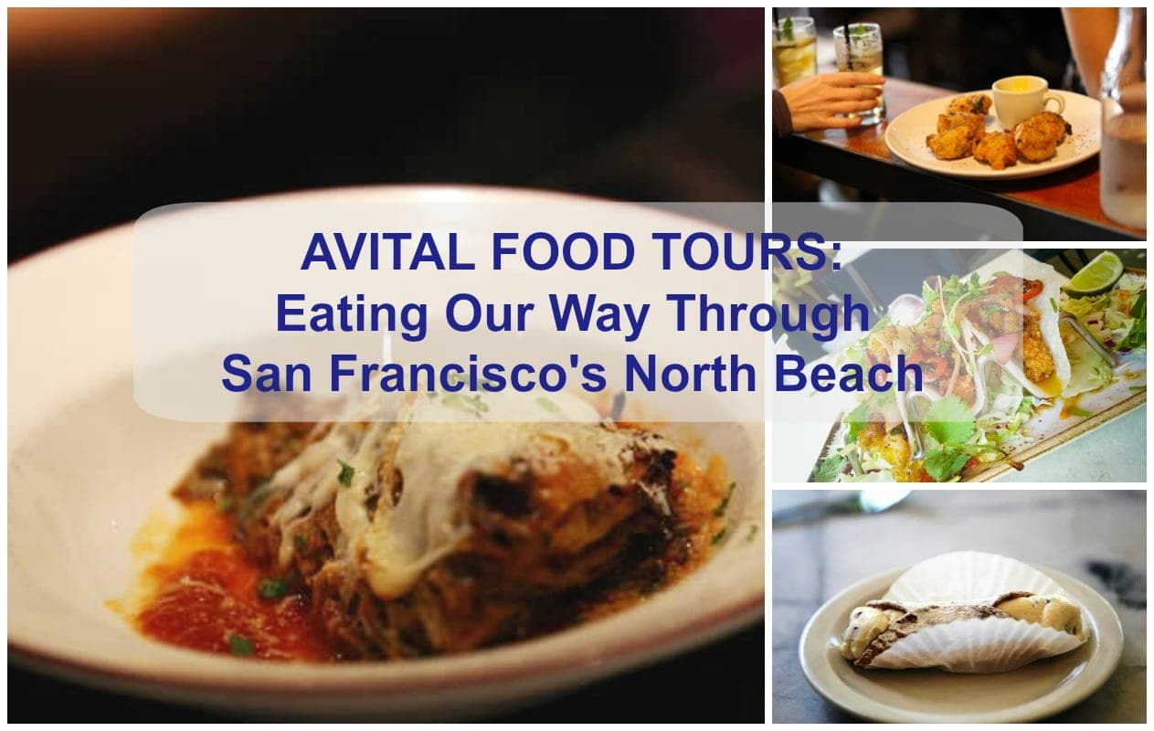 Avital Food Tours North Beach San Francisco tour review