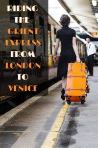 Everything you need to know about the Orient Express journey from London to Venice!