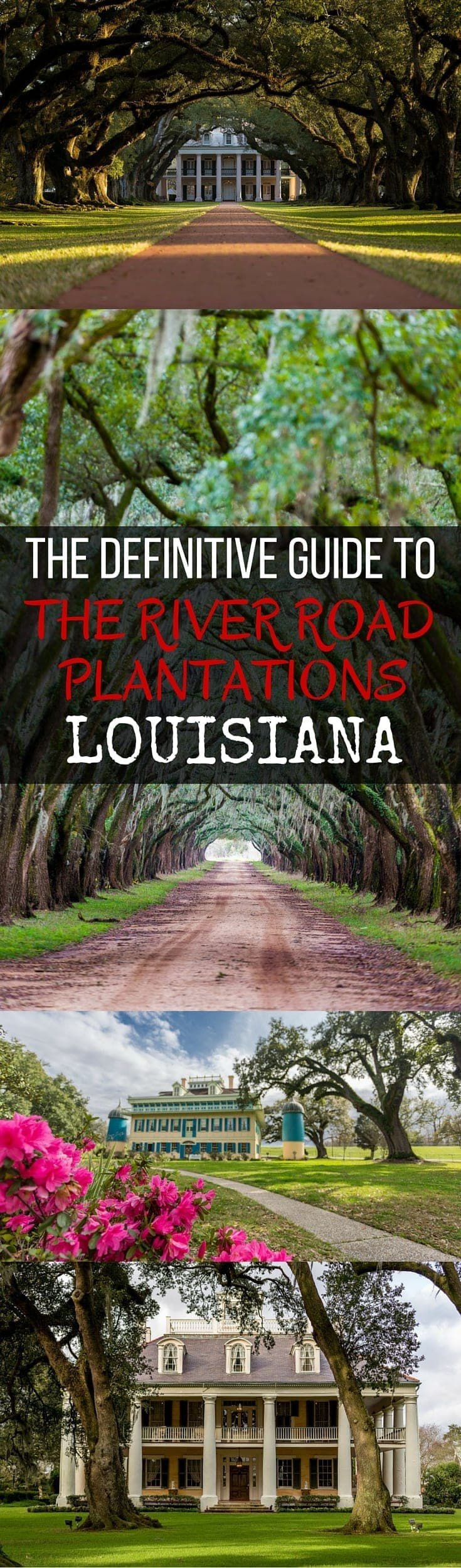 An incredibly comprehensive guide to the beautiful plantations along the River Road in Louisiana between Baton Rouge and New Orleans Louisiana