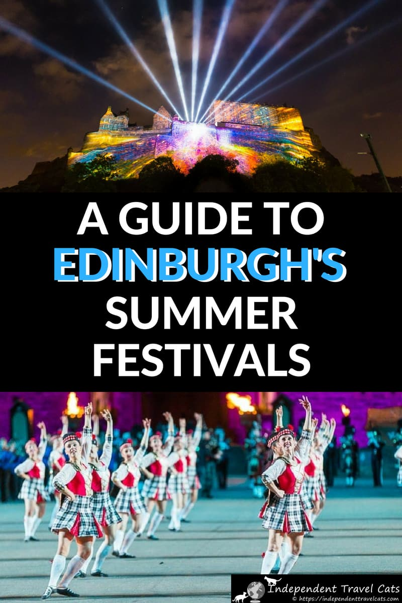 A complete guide to the Edinburgh Festivals in summer from two locals. Five festivals, including Edinburgh Fringe and the Royal Edinburgh Military Tattoo, take place each year in August and this guide will help you find out what is happening, tips for making the most of your time, and give you planning advice to navigate this festive but busy time in Edinburgh Scotland! #Edinburghfestivals #EdinburghFringe #MilitaryTattoo #Edinburghtravel #festivalsinEdinburgh #Edinburgh #UK #travel #Scotland
