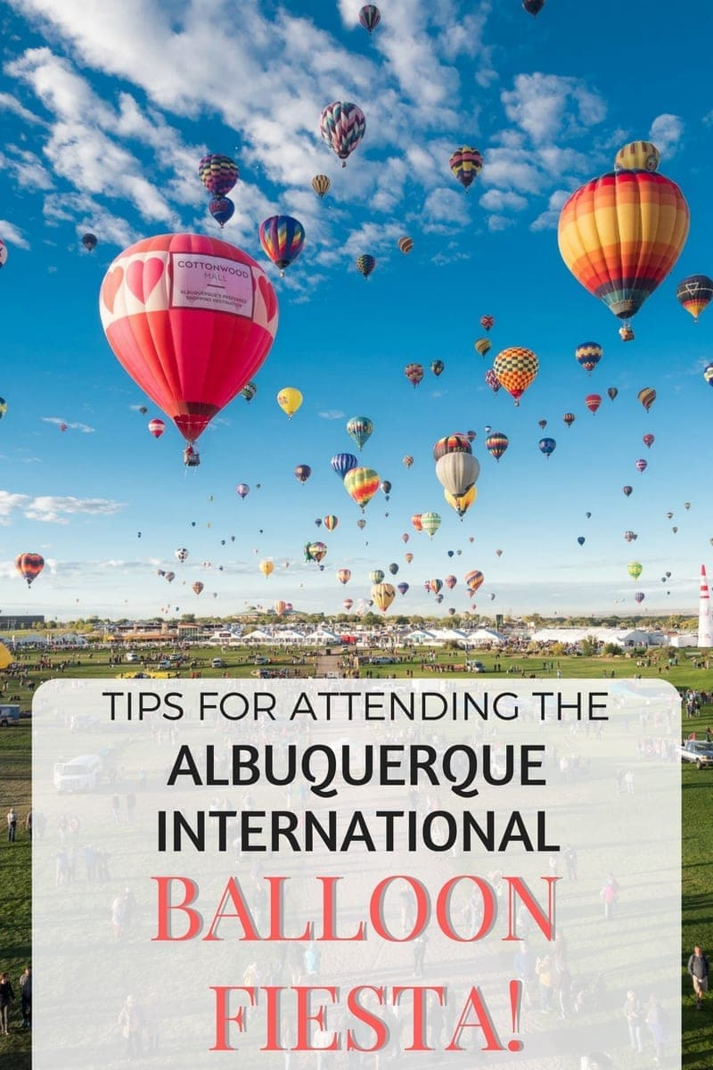 Tips for attending the Albuquerque International Balllon Fiesta, the largest event of it's kind in the world!