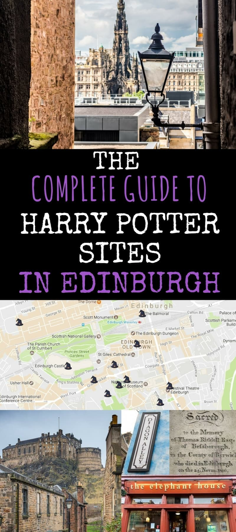 Complete Guide to Harry Potter Sites in Edinburgh Scotland plus Map