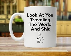funny coffee mug cup travel gift guide best gifts for travelers traveler gift ideas