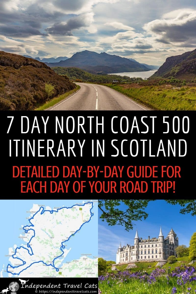 The North Coast 500 is the most popular road trip in Scotland and we've put together a comprehensive 7 day North Coast 500 itinerary to help drivers navigate this 500 miles driving route. This detailed day-by-day 1 week North Coast 500 road trip itinerary covers all the basic details (mileage, general route), the sightseeing highlights along the route, and tips for getting the most of your trip. #NorthCoast500 #NC500 #roadtrip #Scotland #ScottishHighlands #NorthCoast500roadtrip #itinerary