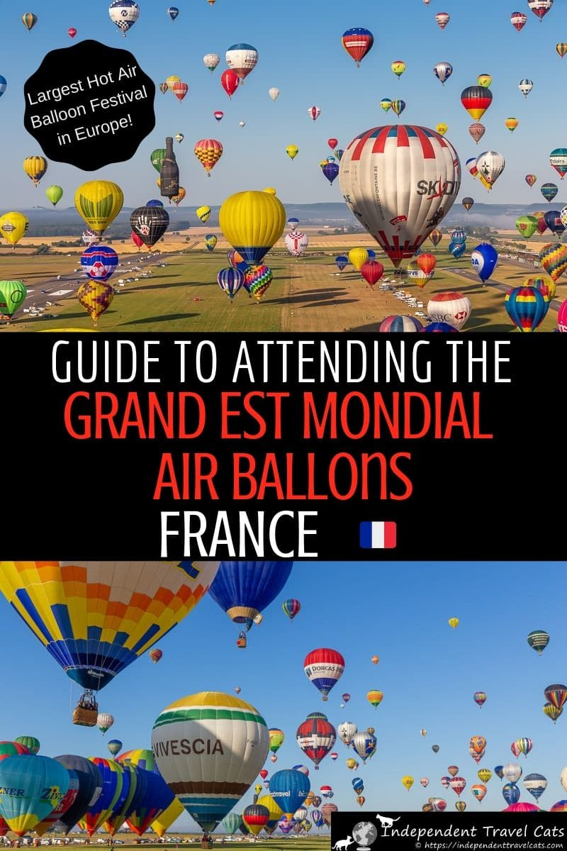 A guide to attending the Grand Est Mondial Air Ballons balloon festival in northwestern France, the largest hot air balloon gathering in Europe. The Grand Est Mondial Air Ballons events include daily mass ascents of hundreds of hot air balloons, the Grande Ligne, family attractions, and more. We share all the information you need to plan your trip and enjoy the festival. #GrandEstMondialAirBallons #MondialAirBallons #hotairballoon #balloonfiesta #ballooning #GrandEst #France #Lorraine #festival