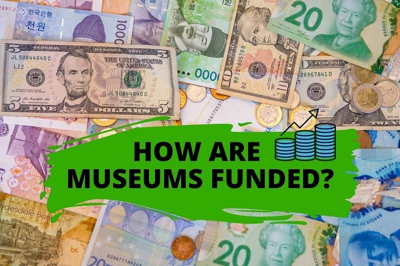 how are museums funded museum funding museum costs museum donations from visitors free museums